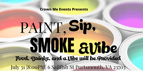 Crown Me Events Presents: Paint Sip Smoke & Vibe tickets