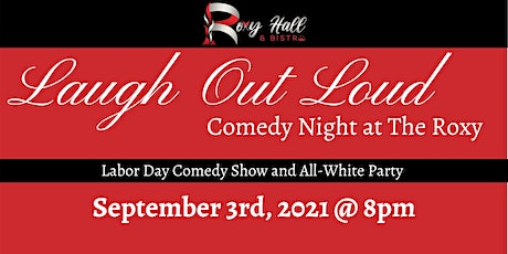 Laugh Out Loud: Comedy Night at the Roxy tickets