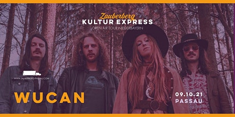 Wucan • Passau • Zauberberg Kultur Express Tickets
