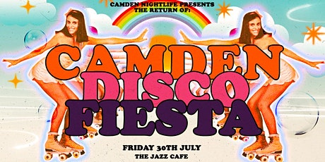 The Return of Camden Disco Fiesta: Summer Edition tickets