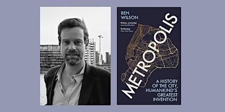 Metropolis by Ben Wilson tickets
