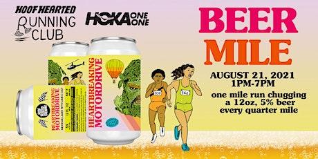 Beer Mile with Hoof Hearted Running Club & HOKA - Part3! tickets