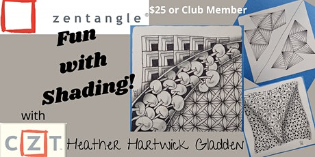 """Zentangle® Class """"Fun with Shading!"""" (AM) tickets"""