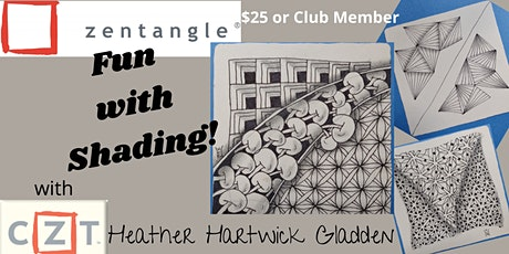 """Zentangle® Class """"Fun with Shading!"""" (PM) tickets"""