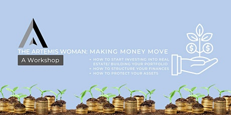 The Artemis Woman: A Workshop (Making Money Move) tickets