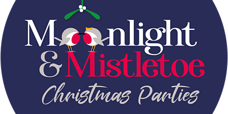 Moonlight & Mistletoe Christmas Parties tickets