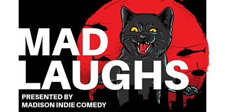 MAD LAUGHS tickets