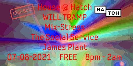 House @ Hatch tickets
