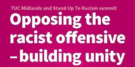 TUC Midlands & Stand Up To Racism  2021 Anti-racism Summit tickets