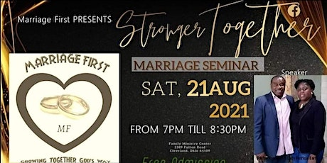 Copy of Marriage First presents Stronger Together Marriage Seminar tickets