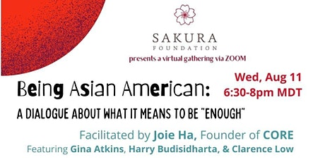 """Being Asian American:  A Dialogue About What it Means to Be """"Enough"""" tickets"""