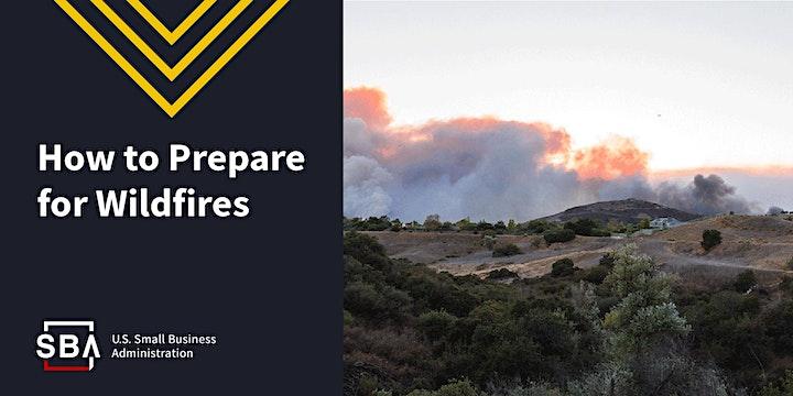 Before & After Wildfires - SBA Disaster Preparedness Webinar image