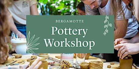 BERGAMOTTE // Pottery Workshop Tickets