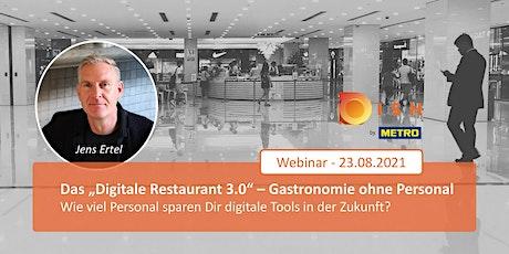 """Das """"Digitale Restaurant 3.0"""" – Gastronomie ohne Personal? biglietti"""