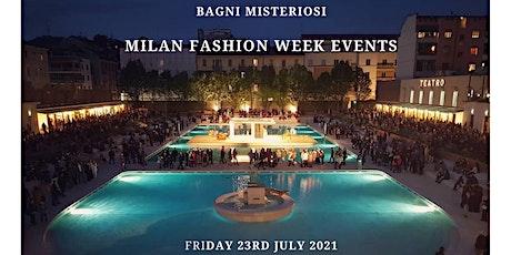 MILAN FASHION WEEK EVENTS - Bagni Misteriosi biglietti