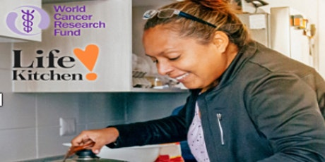 WCRF and Life kitchen Cook-Along class for people living with CANCER (any) tickets