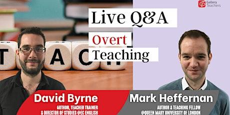 Overt Teaching tickets