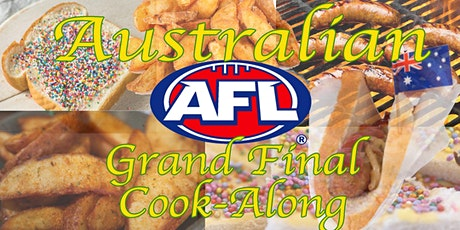 Grand Final (Aussie Rules, AFL) Cook-Along w/ Chef Kit #LPaGFoodieFriday tickets