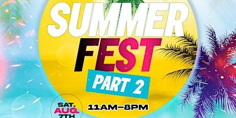 Summer Fest Part 2 tickets