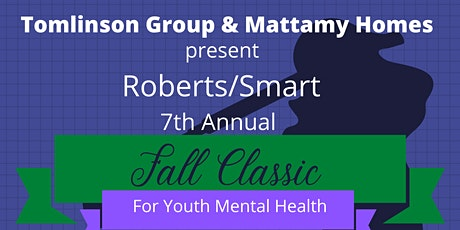 7th Annual Roberts/Smart Fall Classic tickets