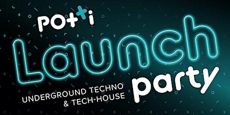 Potti Launch Party: Underground Techno & Tech House tickets
