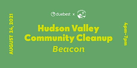 Hudson Valley Community Cleanup - Beacon tickets