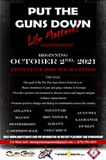 Life Matters: Put the Guns Down Awareness Tour tickets