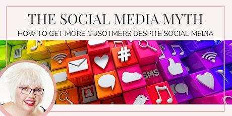 The Social Media Myth: How to Get More Customers Despite Social Media tickets