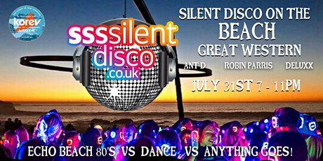 Great Western Beach Silent Disco. 3Djs _ 80's vs Dance vs Anything goes! tickets