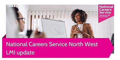 National Careers Service North West LMI update: August 2021 tickets