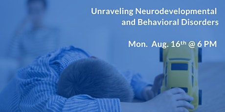 Unraveling Neurodevelopmental and Behavioral Disorders- ADHA, Autism, OCD tickets