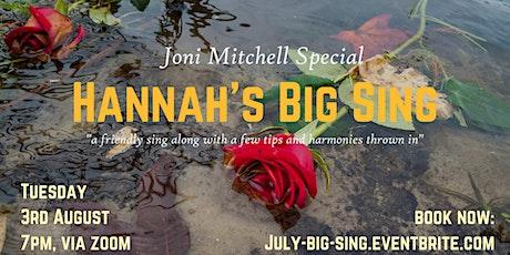 Hannah's Big Sing - Joni Mitchell Special tickets