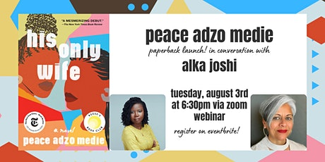 Paperback Launch: Peace Adzo Medie in conversation with Alka Joshi tickets