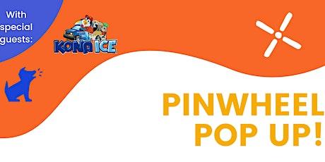 Pinwheel Pop Up tickets