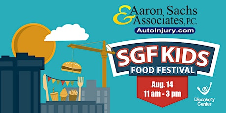 SGF Kids Food Festival Presented by Aaron Sachs & Associates tickets