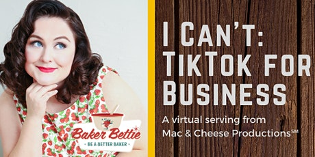 I Can't: TikTok for Business tickets