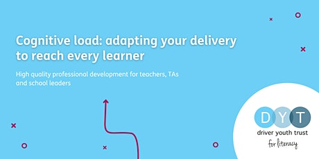 Cognitive load: adapting your delivery to reach every learner tickets