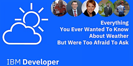 Everything You Ever Wanted To Know About Weather But Were Too Afraid To Ask tickets