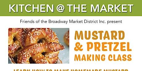 Friends of The Broadway Market District Presents Mustard & Pretzel Making tickets