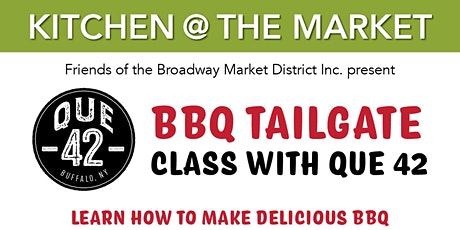 Friends of The Broadway Market District LLC Presents BBQ Tailgate w/ Que 42 tickets
