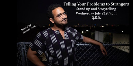 Telling Your Problems to Strangers - A Comedy & Storytelling Show tickets