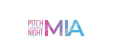 Pitch Night MIA tickets