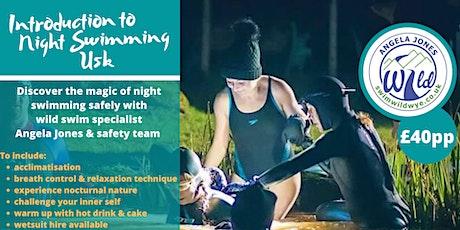 Night Swim - Usk October 15th 7pm tickets