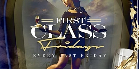 First Class Fridays: Leo's Edition tickets