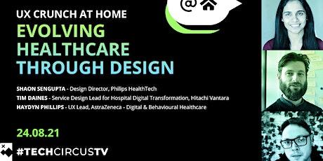 UX Crunch: Evolving Healthcare Through Design tickets