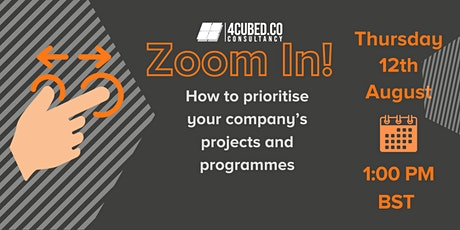 Zoom in!  How to prioritise your company's projects and programmes tickets