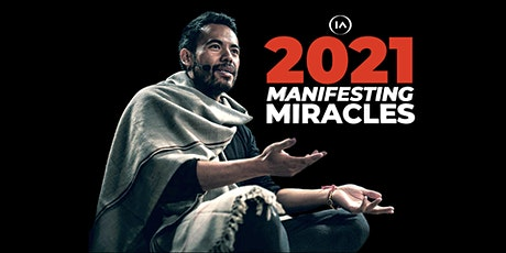 Manifesting Miracles 2021 tickets