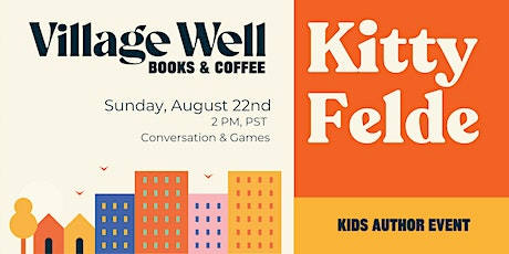 Kids Author Event with Kitty Felde tickets