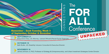 Connections: The FOR ALL Conference Unpacked-Liberty & Justice for ALL? tickets