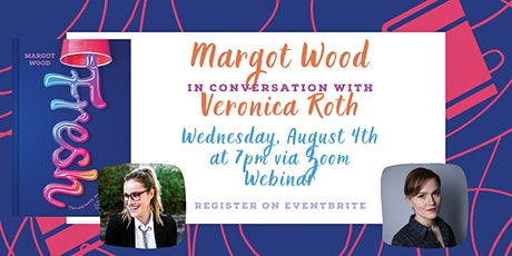 Margot Wood in conversation with Veronica Roth tickets